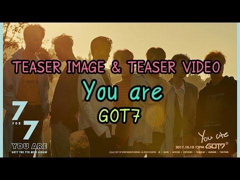 [TEASER IMAGE & TEASER VIDEO] You are - GOT7