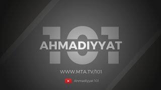 Ahmadiyyat 101 - Making Islam Ahmadiyyat Simple