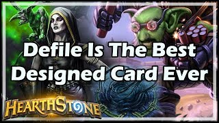Defile Is The Best Designed Card Ever - Arena / Hearthstone