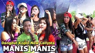 Dangdut Koplo Terbaru New Callysta - Manis