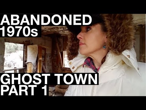 Abandoned 1970s Ghost Town PART 1