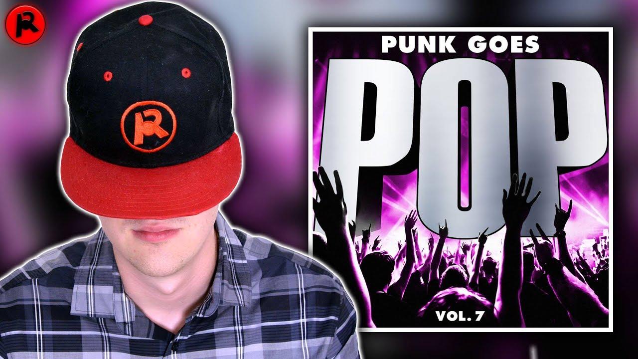 PUNK GOES POP VOLUME 7 | Album Review - YouTube
