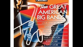 Great American Big Bands of the 1930s & 40s Glenn Miller & Duke Elling