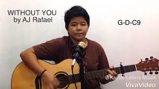 AJ Rafael - Without You (Guitar Chords)