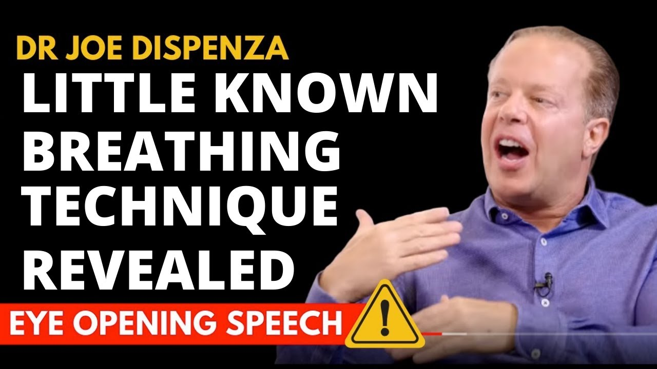 Dr Joe Dispenza - (2020) - Secret Breathing Technique Revealed