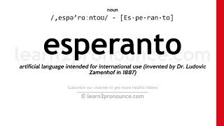 How to pronounce Esperanto | English pronunciation