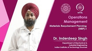 Lecture 58 Materials Requirement Planning (MRP)-I