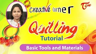 Learn Paper Quilling | Quilling Tutorial in Creative Corner | TeluguOne