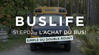 """S1:EP02 - """"Nos 5 CONSEILS pour ACHETER son BUS SCOLAIRE! Simple ou double roue?!"""" - 🚌💨"""