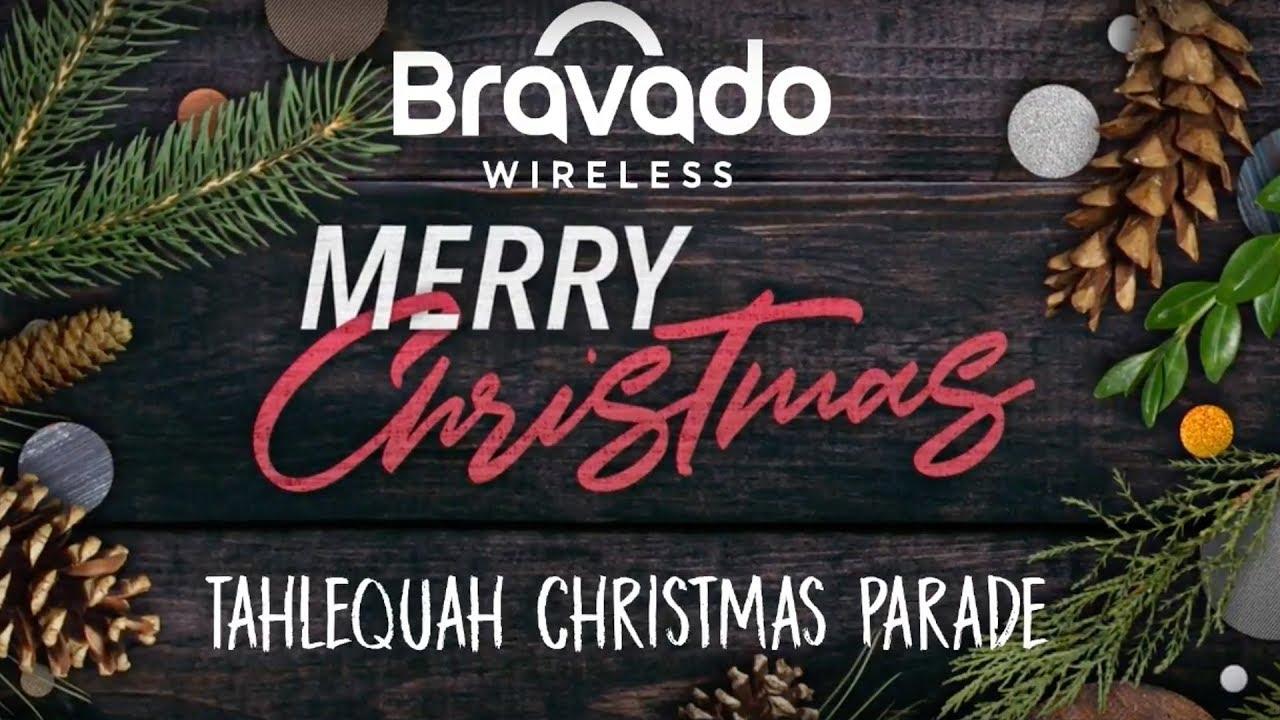 Tahlequah Christmas Parade 2020 Tahlequah Christmas Parade | Dec 2017 | Presented by Bravado