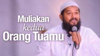 Ceramah Agama Islam: Muliakan Kedua Orang Tuamu - Ustadz Subhan Bawazier