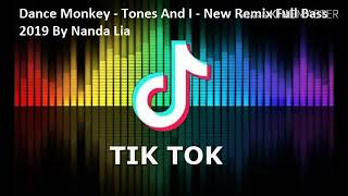 Download Dance Monkey - Tones And I - New Remix Full Bass 2019 By Nanda Lia