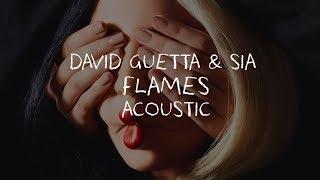 Baixar David Guetta & Sia - Flames (Acoustic)