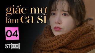 GIẤC MƠ LÀM CA SĨ TẬP 4   Phim Tình Cảm Hàn Quốc Hay Nhất 2020   Phim Hàn Quốc 2020