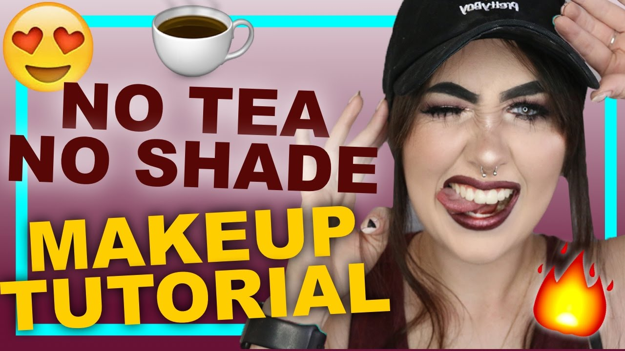 Image result for no shade no tea