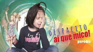 Ai que Mico - PARÓDIA DESPACITO com Sarinha Video