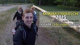 Mammutmarsch 2016: Erfahrungsbericht - 100 km. 24 Stunden. Zu Fuß [deutsch]
