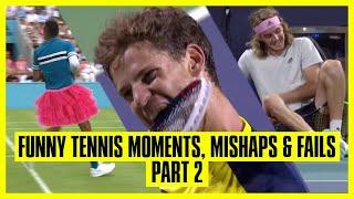 Tennis Mishaps, Fails & Funny Moments - Part 2