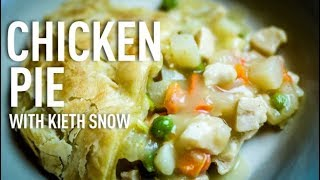 Chicken Pie Recipe with Keith Snow