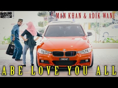 Man Khan & Adik Wani - Abe Love U All
