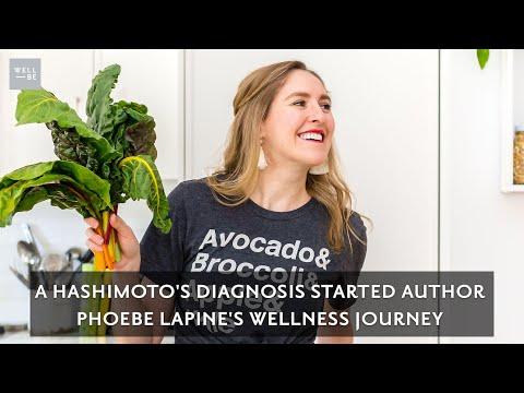 Phoebe Lapine on Sifting Through Holistic Advice to Heal Her Hashimoto's Thyroiditis