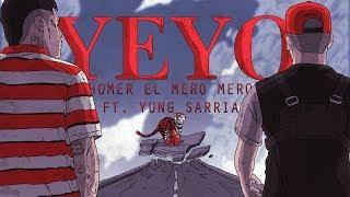 Homer el Mero Mero ft. Yung Sarria - YEYO