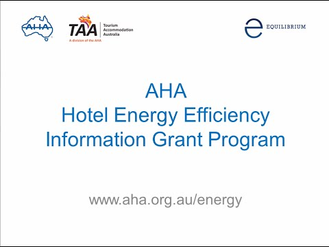 Australian Hotels Association Hotel Energy Efficiency Information Grant Program