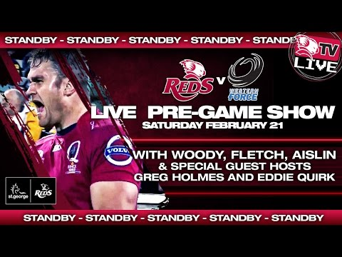 St.George Queensland Reds Live Pre-Game Show