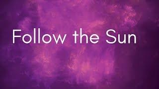 Follow the Sun Chords and Lyrics | Xavier Rudd Australia Cover Song | Love and Peace Spiritual Songs