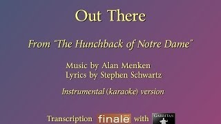 """Out There"" Reconstruction version (The Hunchback of Notre Dame) / Finale with Garritan / karaoke"