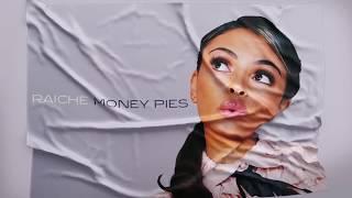 Raiche - Money Pies (Official Lyric Video)