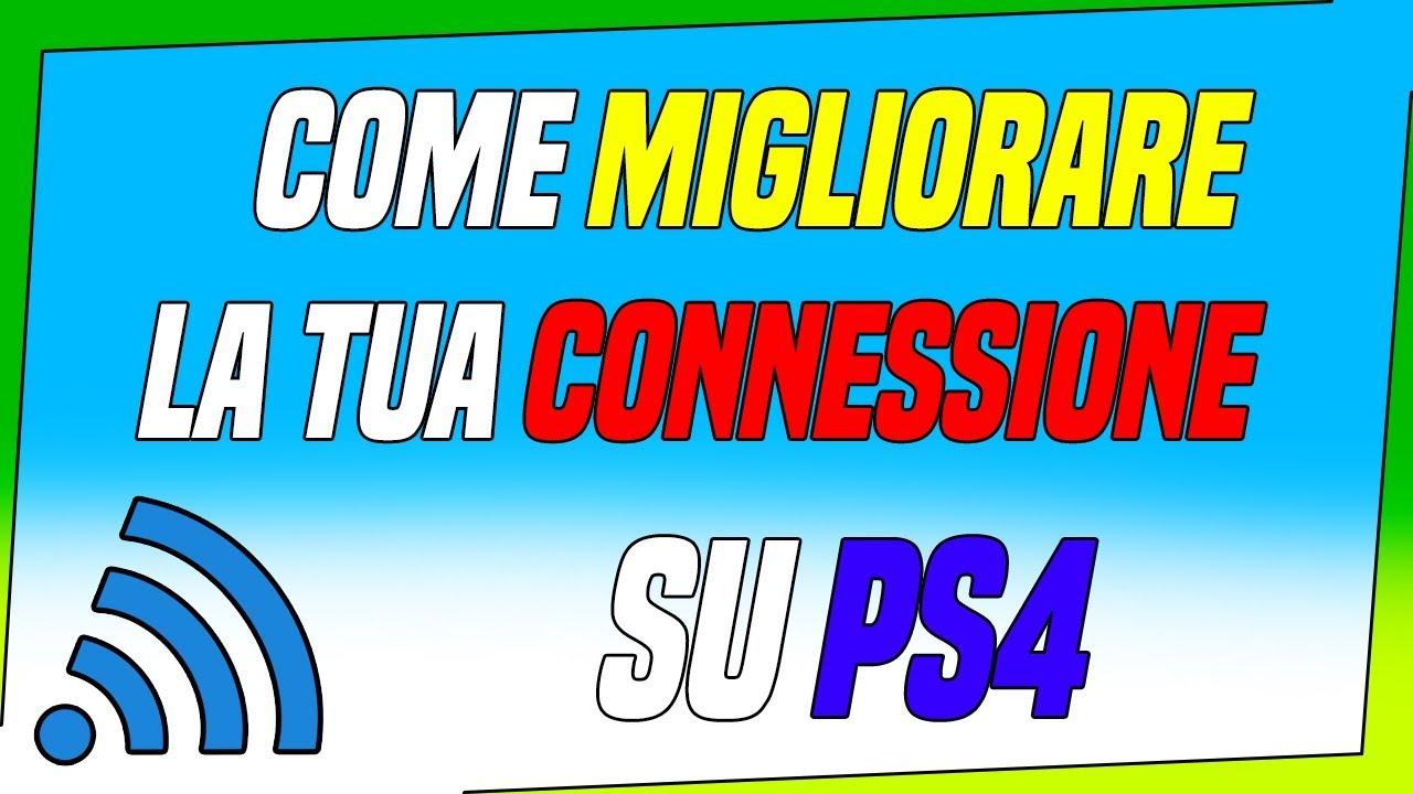 Come migliorare la connessione su PS4
