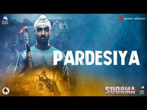 Pardesiya Ringtone – Soorma | Diljonit Dosanjh| Taapsee Pannu | Shankar Ehsaan Loy | Gulzar