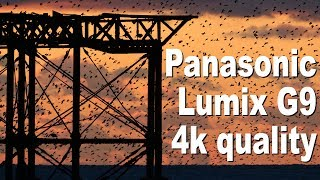 Panasonic Lumix G9 review 4k movie quality