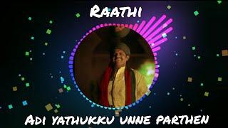 Adi ethukku unna parthen-Raathi|MadrasGig-beautiful video