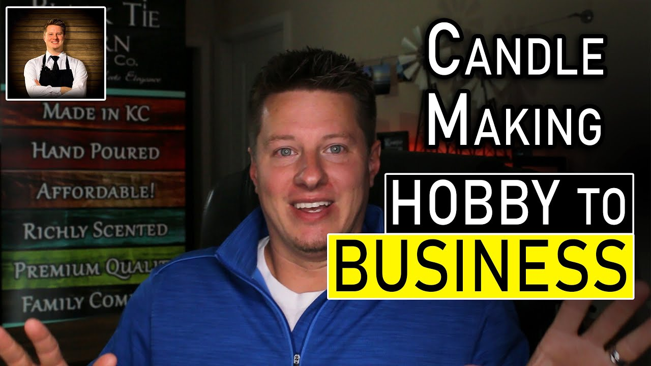 Candle Making Business Basics [Legal Steps] |  From Hobby to Business | Start a Candle Business
