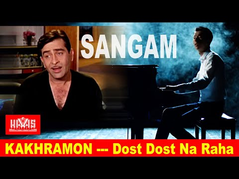 Sangam - Dost Dost Na Raha Pyar Pyar - HAVAS guruhi (cover)