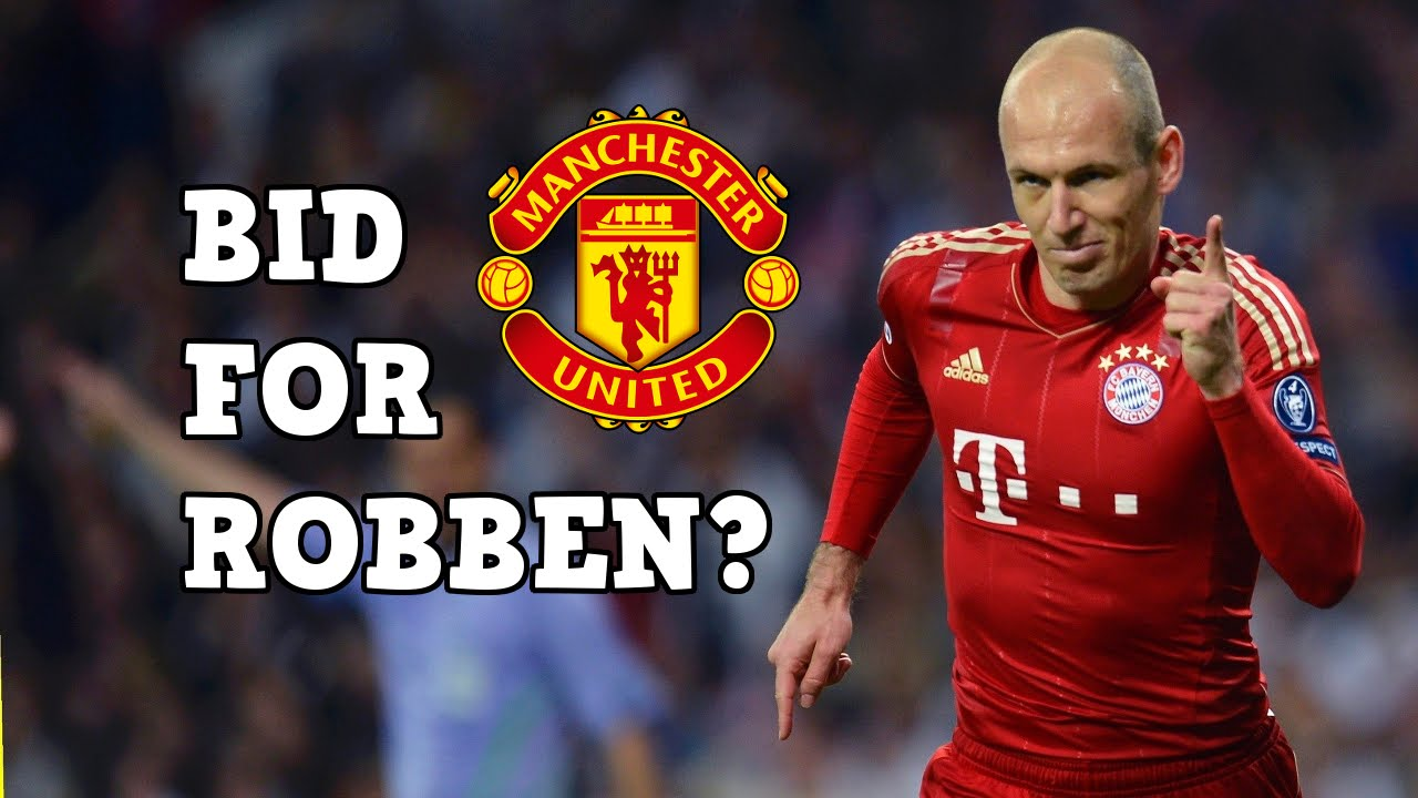 Manchester United To Sign Robben Latest Manchetser