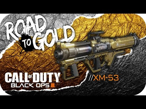 Call Of Duty: Black Ops III | Road To Gold | XM-53