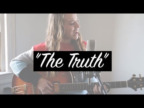 """The Truth"" Original Song By Leah Marlene"