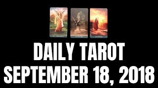 Daily Tarot Reading for September 18, 2018 | Magnetic Tarot