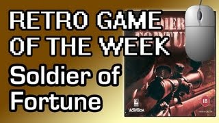 Retro game of the week - Soldier of Fortune (PC)