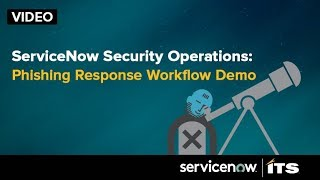Demo how ServiceNow's Phishing Response Workflow works in the London Release
