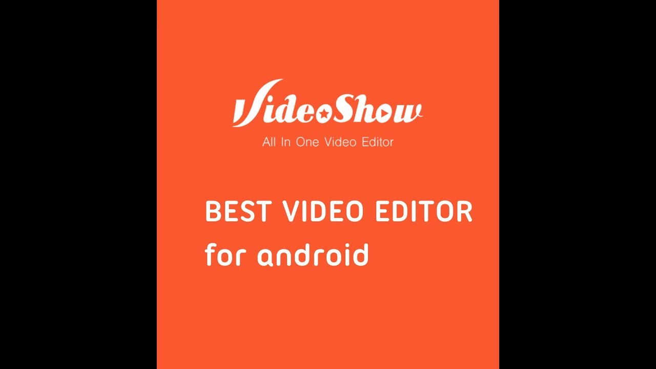 Best video editing app for android create slow motion reverse and soo much  more