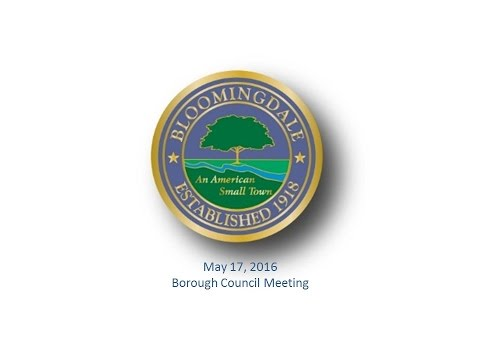 Bloomingdale Borough Council Meeting -- May 17, 2016
