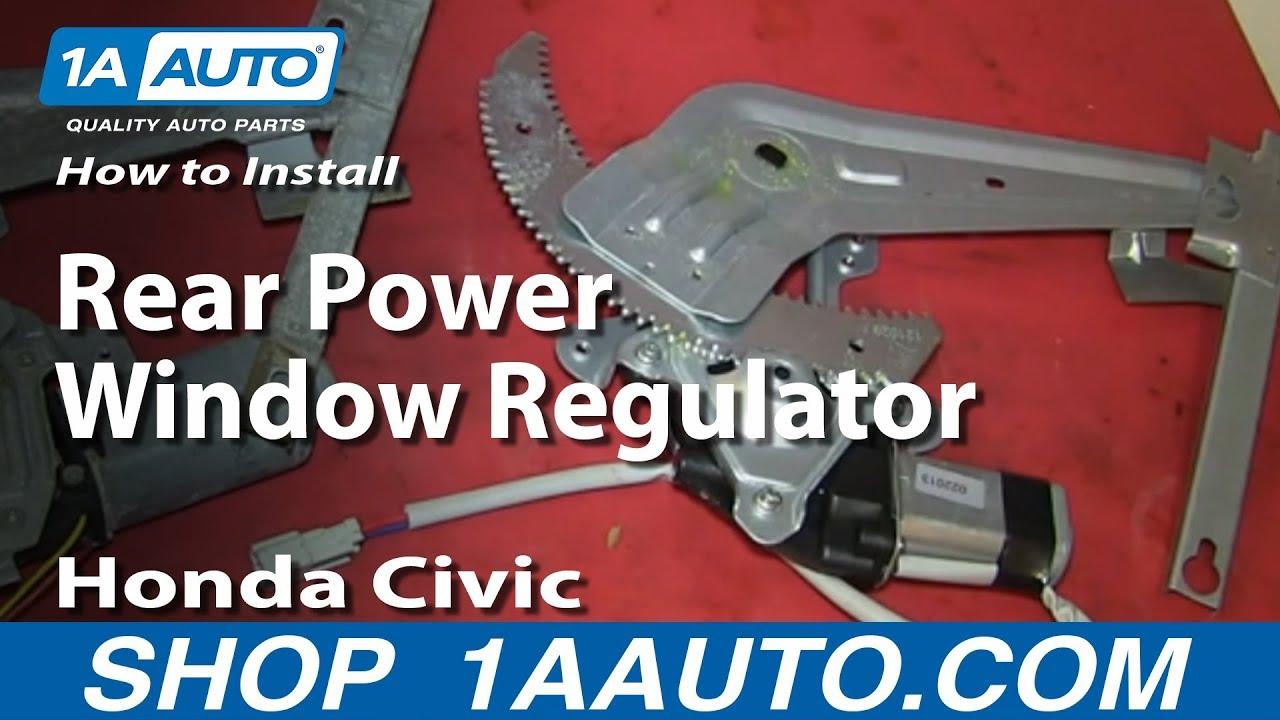 1996 Honda Civic Window Motor Wiring Diagram How To Replace Rear Power Window Regulator 96 00 Honda