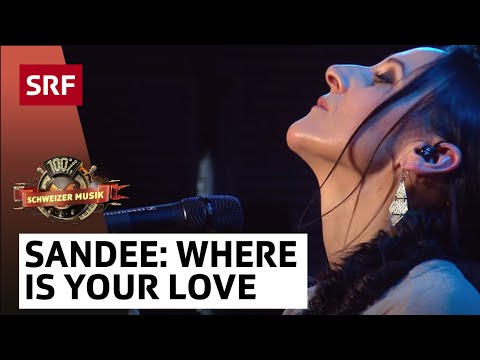 Sandee - Where Is Your Love - «100% Schweizer Musik – DJ BoBo & Friends»