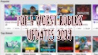 Die Top 4 WORST Roblox Updates des Jahres 2019! (bisher)