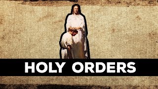 What is Holy Orders? (And Apostolic Succession) | Sum Nerdus