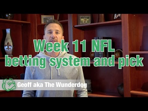 Week 11 NFL Betting System & Pick